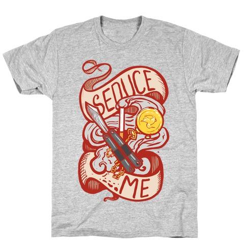 Seduce Me (Spy) T-Shirt