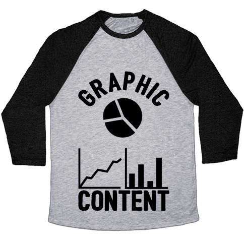 Graphic Content Baseball Tee