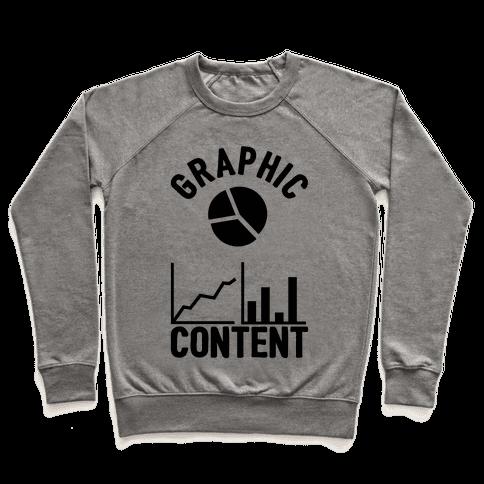 Graphic Content Pullover