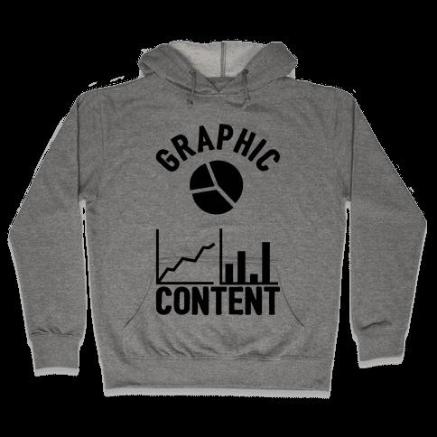 Graphic Content Hooded Sweatshirt