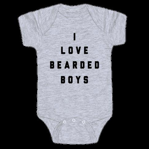 I Love Bearded Boys Baby Onesy