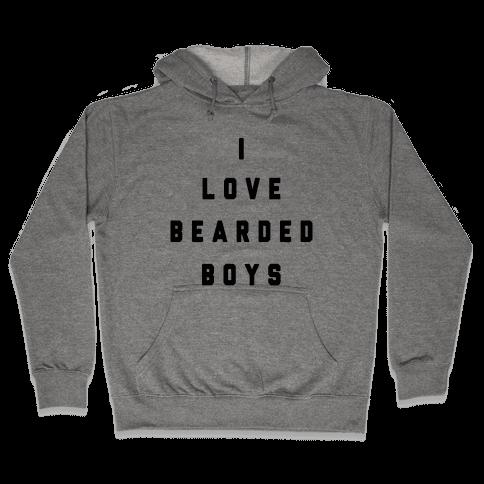 I Love Bearded Boys Hooded Sweatshirt