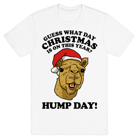 Guess What Day X-Mas Is On This Year (Camel Face)? Mens T-Shirt