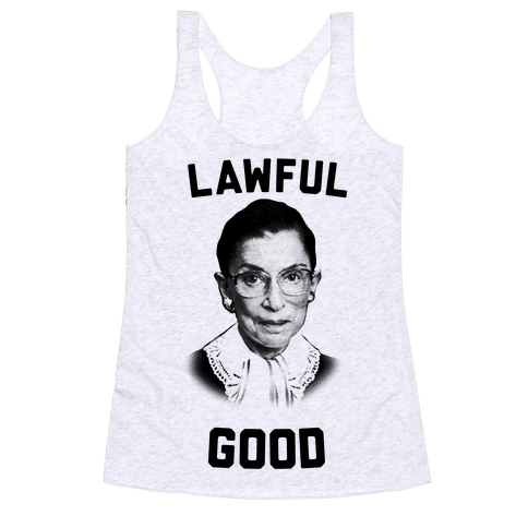 Lawful Good (Ruth Bader Ginsberg) Racerback Tank Top