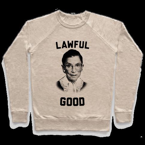 Lawful Good (Ruth Bader Ginsberg) Pullover
