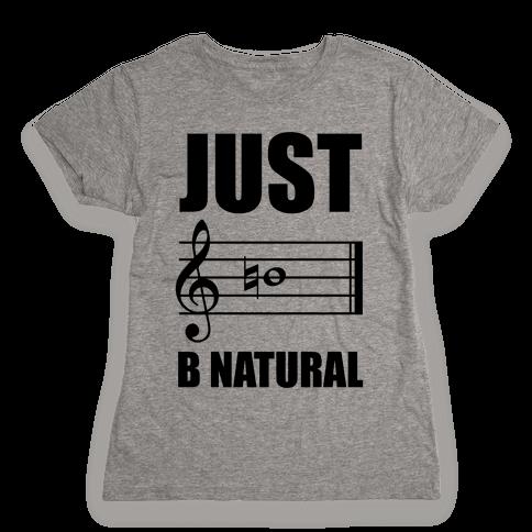 Just B Natural Womens T-Shirt