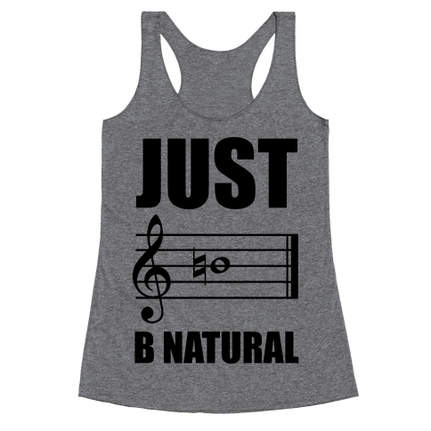 Just B Natural Racerback Tank Top