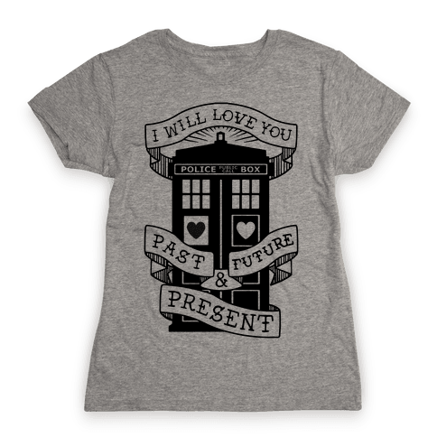 Doctor Who Love Past Future Present Womens T-Shirt