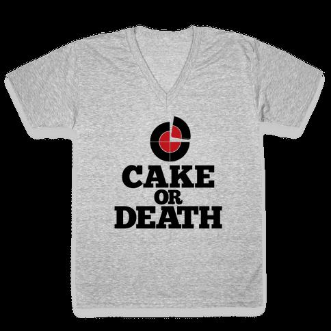 Cake Or Death? V-Neck Tee Shirt