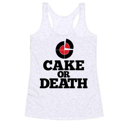 Cake Or Death? Racerback Tank Top
