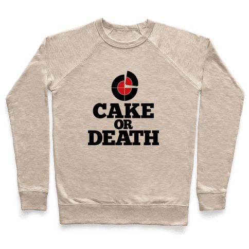 Cake Or Death? Pullover