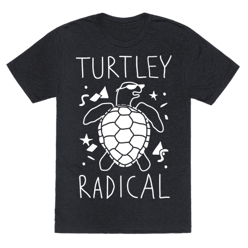 Turtley Radical