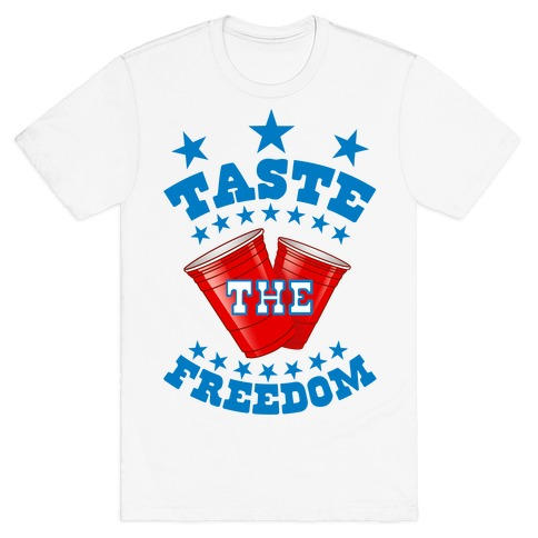 Taste the FREEDOM Mens T-Shirt