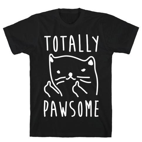 Totally Pawsome Mens T-Shirt