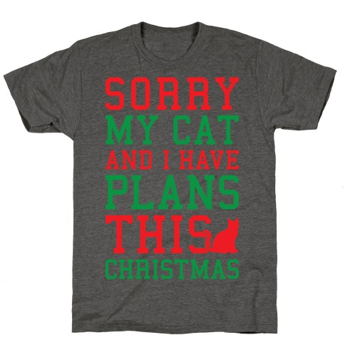 Sorry I Have Plans With My Cat This Christmas T-Shirt