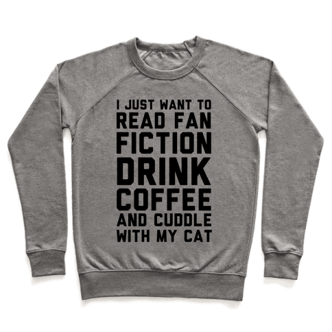 I Just Want To Watch Netflix, Drink Coffee And Cuddle With My Cat Pullover