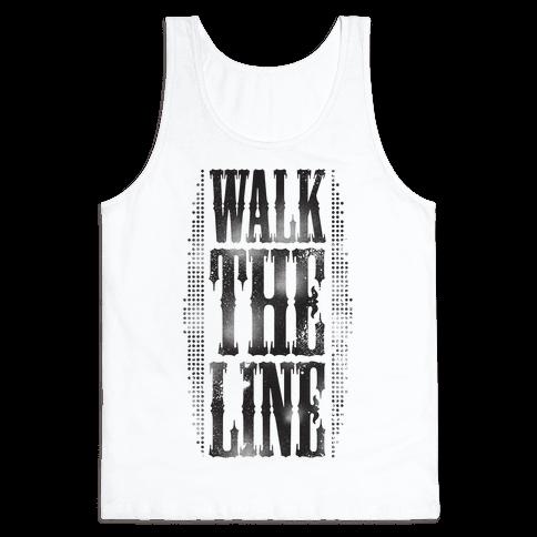 Walk The Line (Tank) Tank Top