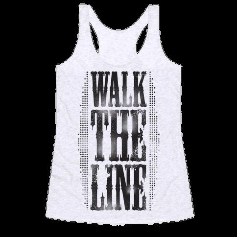 Walk The Line (Tank) Racerback Tank Top