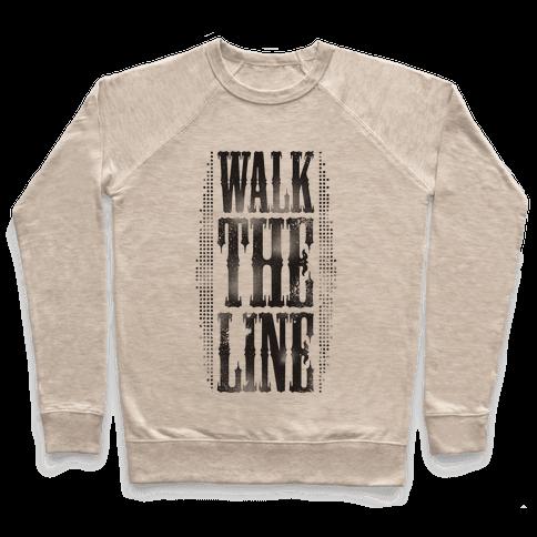 Walk The Line (Tank) Pullover