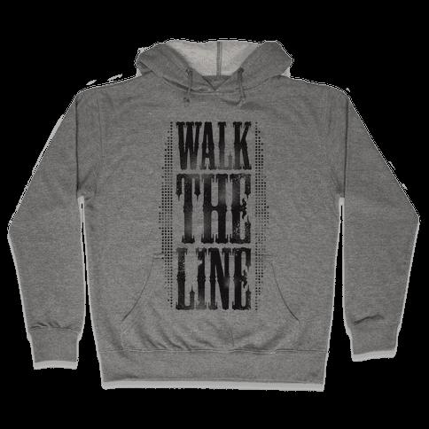 Walk The Line (Tank) Hooded Sweatshirt