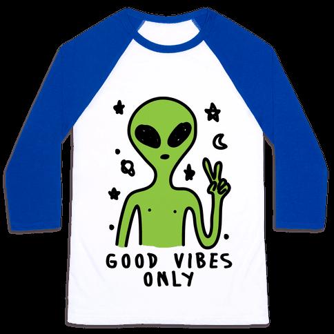 Good Vibes Only Alien Baseball Tee