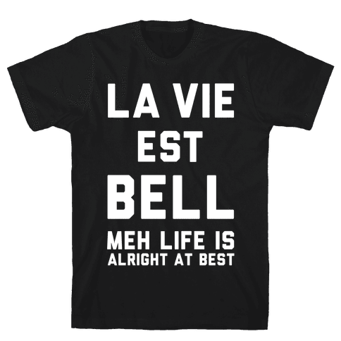 Life is Alright at Best Mens T-Shirt