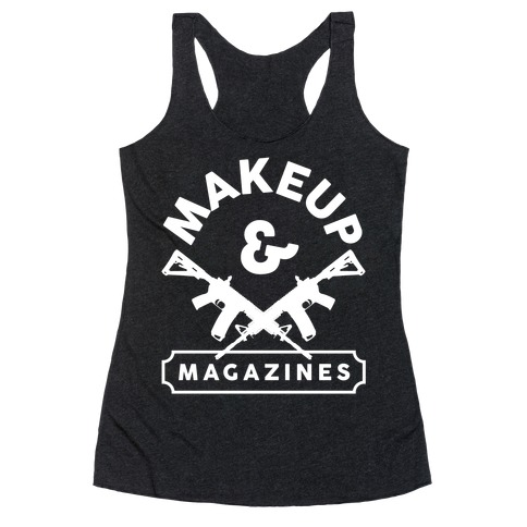 Makeup And Magazines Racerback Tank Top