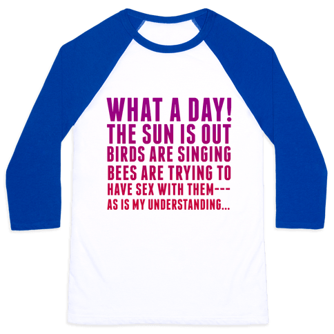 What a Day Baseball Tee
