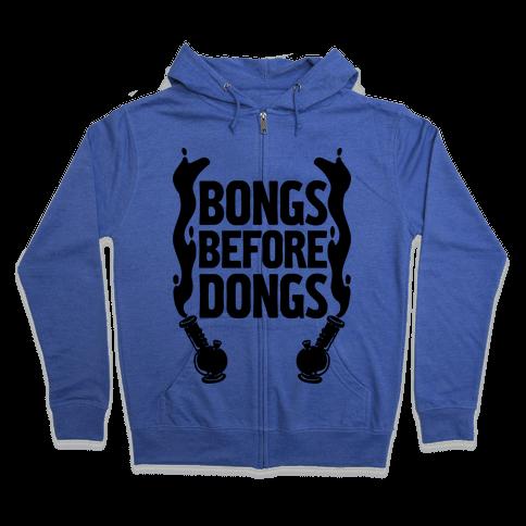 Bongs Before Dongs Zip Hoodie