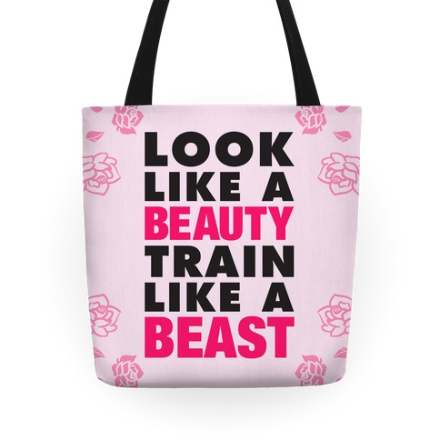Look Like A Beauty, Train Like A Beast Tote