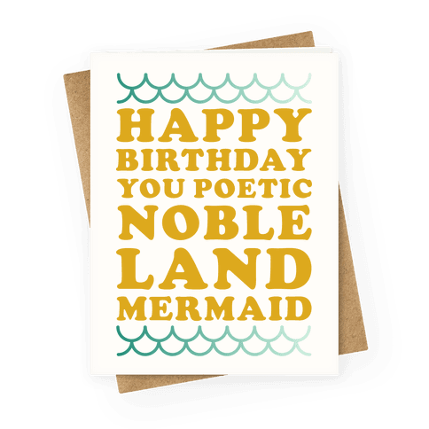 Happy Birthday You Poetic Noble Land Mermaid Greeting Card