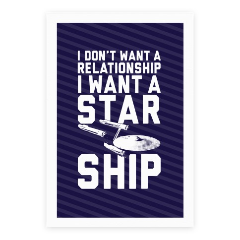 I Want A Starship Poster Poster