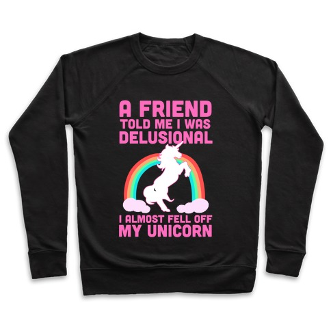 70f4b3e74 I Almost Fell off My Unicorn Crewneck Sweatshirt | LookHUMAN