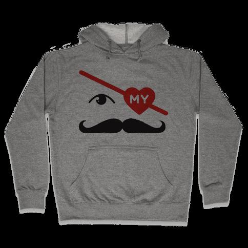 Gotta Love the Stache' Hooded Sweatshirt
