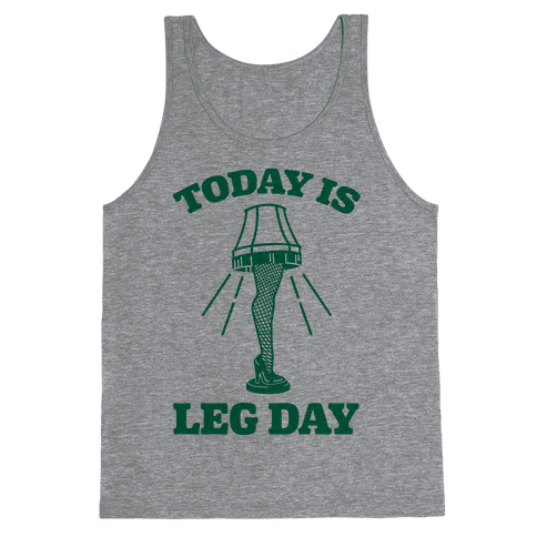 Today Is Leg Lamp Day Tank Top