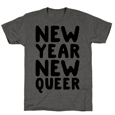 New Year New Queer Mens T-Shirt