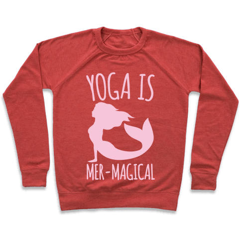 Yoga Is Mer-Magical White Print Pullover