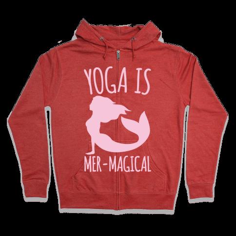 Yoga Is Mer-Magical White Print Zip Hoodie