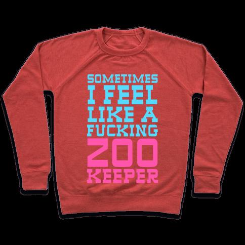 Sometimes I feel like a zoo keeper Pullover