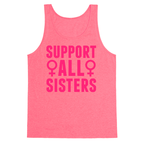 Support All Sisters Tank Top