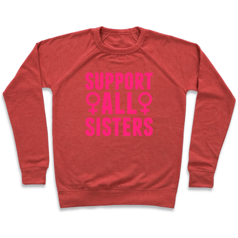 Support All Sisters Pullover