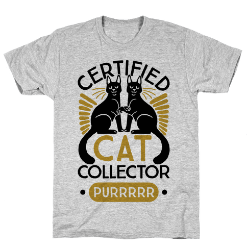 Certified Cat Collector Mens T-Shirt