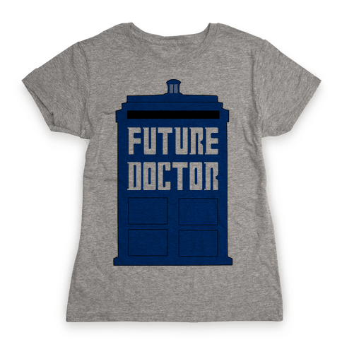 Future Doctor (Dr Who) Womens T-Shirt