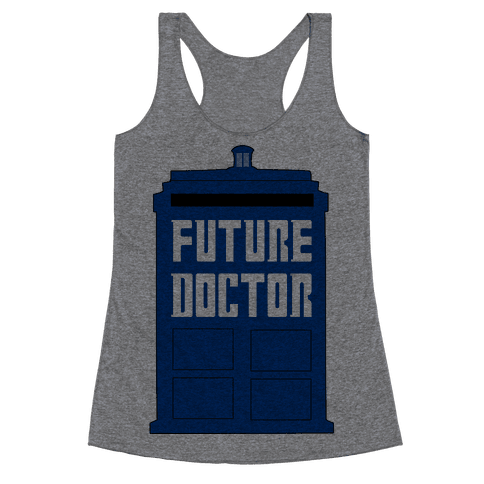 Future Doctor (Dr Who) Racerback Tank Top