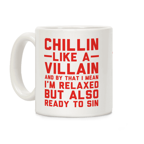 Chillin Like a Villain Coffee Mug