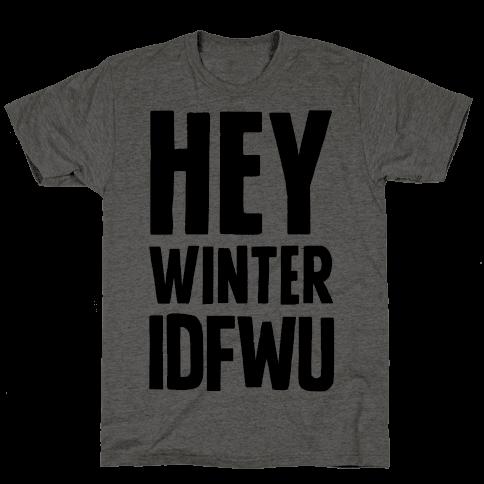 Hey Winter IDFWU