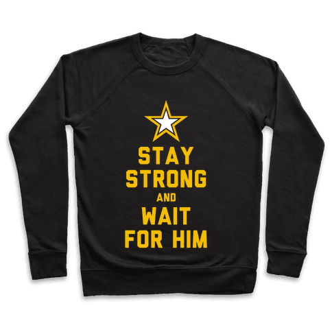 Stay Strong and Wait for Him (Army) (Tank) Pullover