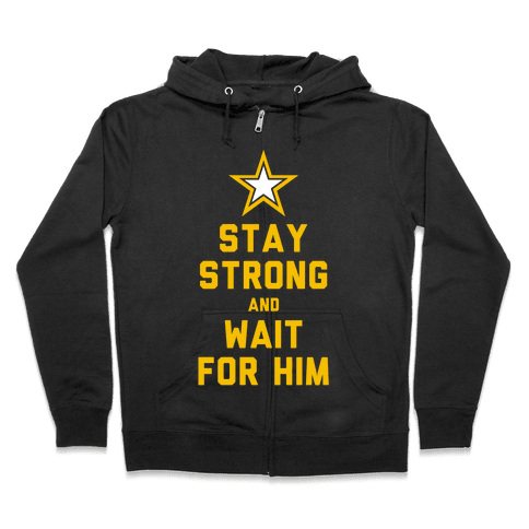 Stay Strong and Wait for Him (Army) (Tank) Zip Hoodie
