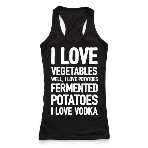 I Love Vegetables I Love Vodka
