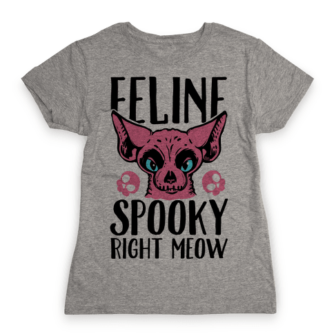 Feline Spooky Right Meow Womens T-Shirt